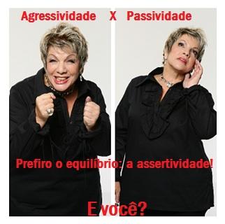 agressividade x passividade - Leila Navarro - Palestrante Motivacional