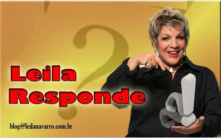leila responde - Leila Navarro - Palestrante Motivacional