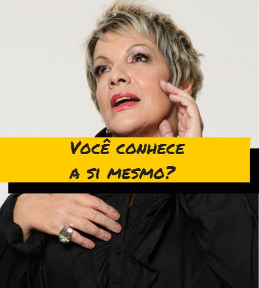 voce conhece a si mesmo - Leila Navarro - Palestrante Motivacional