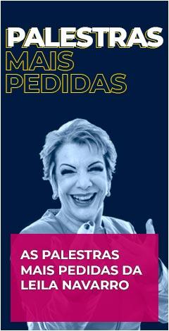 Leila Navarro - Palestras mais pedidas